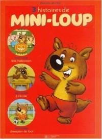 Recueil, numéro 3 : Histoires de Mini-loup, numéro 4