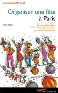 Organiser une fête à Paris