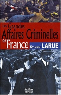 France Grandes Affaires Criminelles
