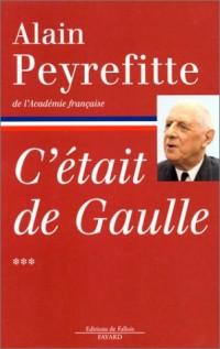 C'était de Gaulle, tome 3