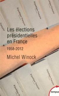 Les élections présidentielles en France