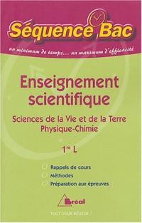 Enseignement scientifique 1e L : Sciences de la Vie et de la Terre/Physique-Chimie