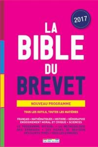 Bible du Brevet Édition 2017 (la)