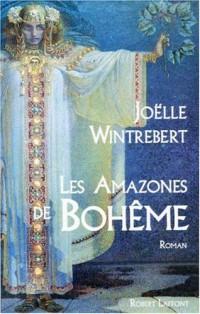 Les amazones de Bohême