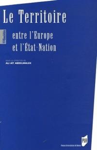 Le Territoire : Entre l'Europe et l'Etat-Nation