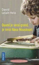 Quand je serai grand, je serai Nana Mouskouri [Poche]