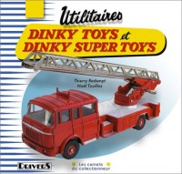 Utilitaires Dinky Toys et Dinky Super Toys