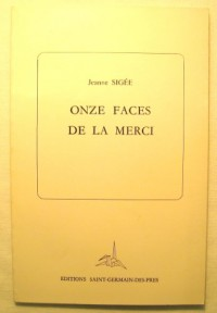 Onze faces de la merci