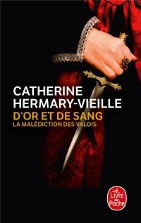 D'or et de sang : La malédiction des Valois