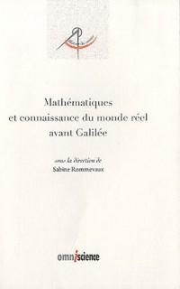 Mathématiques et connaissance du monde réel avant Galilée