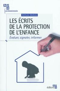 Les écrits de la protection de l'enfance : Evaluer, signaler, informer