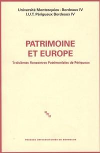 Patrimoine et Europe : Troisièmes Rencontres Patrimoniales de Périgueux