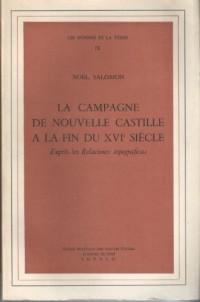 La campagne de nouvelle Castille à la fin du XVIe siècle