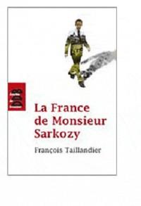 La France de Monsieur Sarkozy