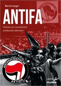 Antifa - Histoire du Mouvement Antifasciste Allemand