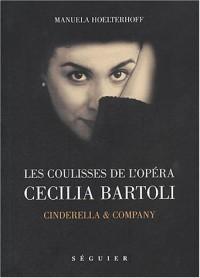 Les coulisses de l'Opéra, Cecilia Bartoli : Cindirella & company
