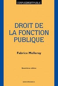 Droit de la Fonction Publique, 4e ed.