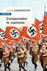 Comprendre le nazisme [Poche]