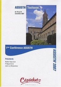 ASSISTH' 2007 : 1ère Conférence internationale sur l'accessibilité et les systèmes de suppléance aux personnes en situations de handicaps