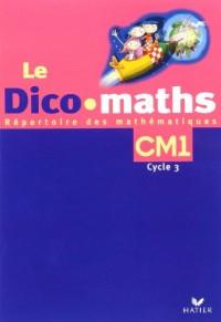 Le Dico-maths CM1 : Pack de 5 exemplaires