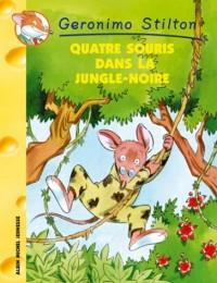 Quatre souris dans la jungle-noire