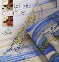 Lettres & couleurs : 22 modèles Déco