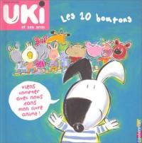 Uki et ses amis : Les 10 boutons