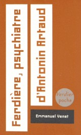 Ferdiere psychiatre d'Antonin Artaud