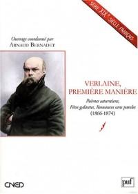 Verlaine, première manière