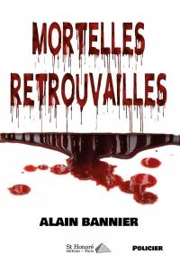 MORTELLES RETROUVAILLES