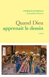 Quand Dieu apprenait le dessin : roman (Littérature Française) [Ebook - Kindle]