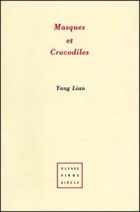 Masques et crocodiles