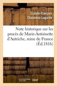 Note Sur Proces de Marie Antoinette  ed 1816