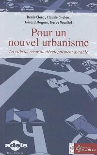 Pour un nouvel urbanisme