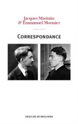 Correspondance Maritain-Mounier (1929-1949)