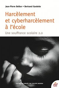 Harcelement et Cyber Harcelement a l Ecole