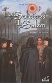 Les Sorcières de Salem, Tome 4 : L'Alliance de Terwik