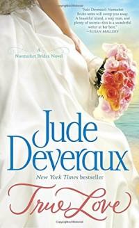 True Love: A Nantucket Brides Novel