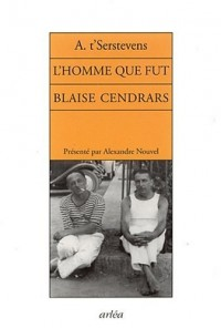 L'Homme que fut Blaise Cendrars