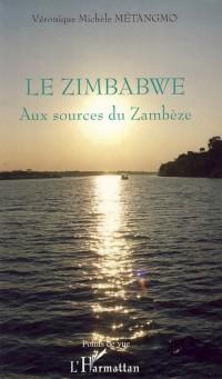 Le Zimbabwe : Aux sources du Zambèze