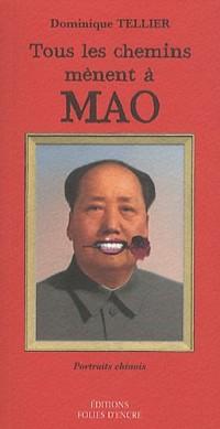 Tous les chemins mènent à Mao : Mais il vaut mieux faire un détour