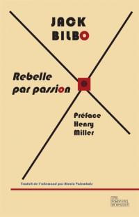 Rebelle par passion