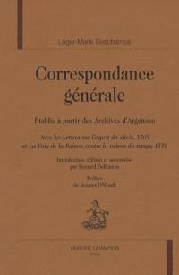 Correspondance générale : Etablie à partir des Archives d'Argenson.