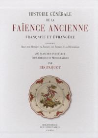 Histoire générale de la faïence ancienne française et étrangère