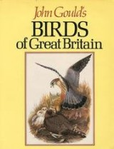 John Gould's Birds of Great Britain