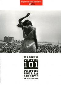 Magnum photos 101 photos pour la liberté de la presse
