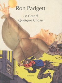 Le Grand Quelque-Chose