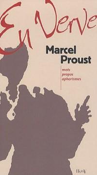 Marcel Proust en verve