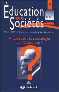 A quoi sert sociologie education ? circulation savoirs - education soc.02/1