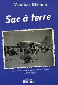 Sac à terre : Carnet de bord d'un pilote de ligne 1947-1976